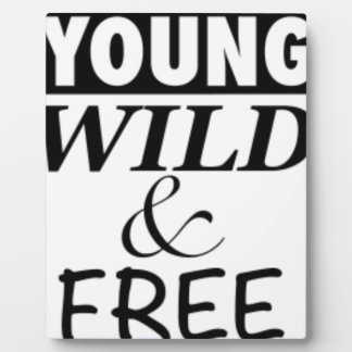 YOUNG WILD AND FREE PHOTO PLAQUE