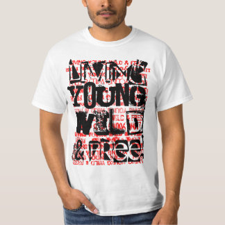 YOUNG WILD AND FREE SHIRTS
