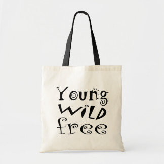 """""""Young Wild Free"""" Typography Quote Canvas Bag"""