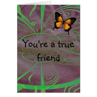 Your a true friend card