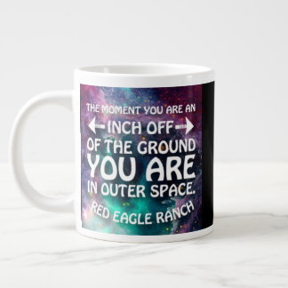 Your are in space large coffee mug