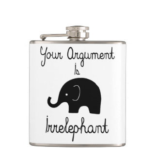 Your Argument Is Irrelephant Hip Flask