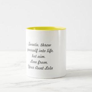 'Your Aunt Lola'  Mug