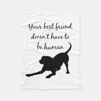 Your Best Friend Inspirational Pet Dog Quote Art Fleece Blanket
