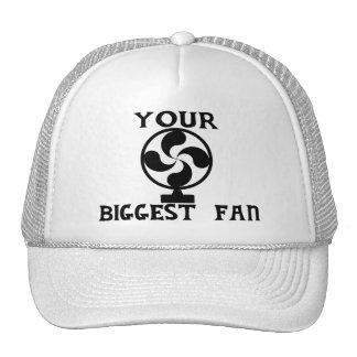 Your Biggest Fan Hats