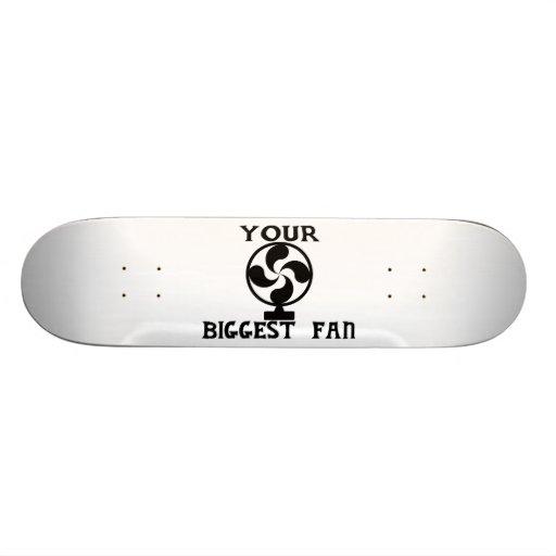 Your Biggest Fan Skateboard Decks