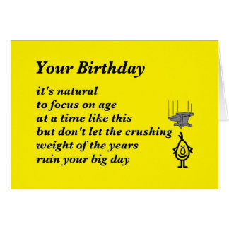 Your Birthday - a funny birthday poem Card
