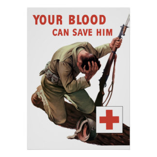 Your Blood Can Save Him -- Red Cross Print
