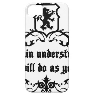 Your Brain Understands You Medieval quote iPhone 5 Covers