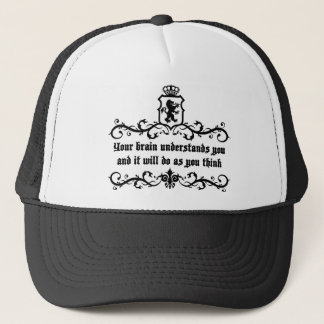 Your Brain Understands You Medieval quote Trucker Hat