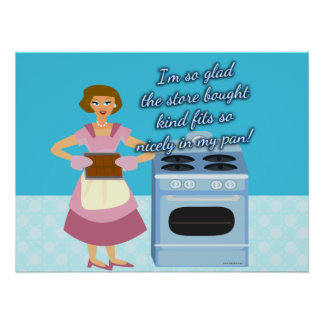Your Cheatin Brownies Snarky Housewife Poster