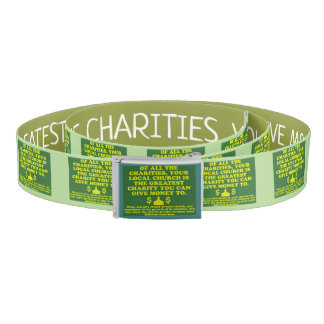 Your Church Is The Greatest Charity. Belt
