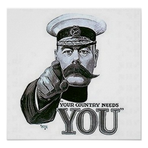 Your Country Needs You Posters