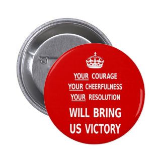 Your Courage Will Bring Us Victory. Best Price 6 Cm Round Badge