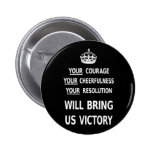 Your Courage Will Bring Us Victory white low price 6 Cm Round Badge