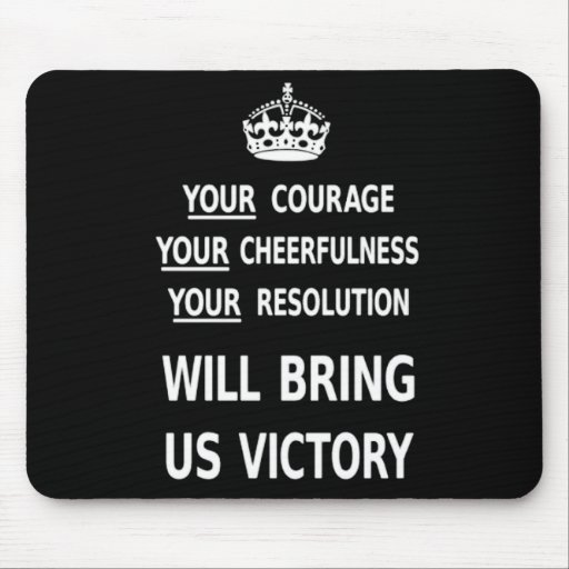 Your Courage Will Bring Us Victory white low price Mouse Pads