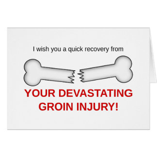 Your Devastating Groin Injury Card