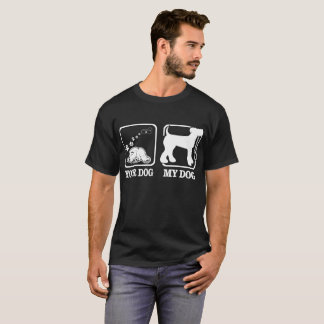 Your Dog My Dog Airedale Terrier Lets Go Walking T-Shirt