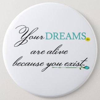 Your Dreams 6 Cm Round Badge