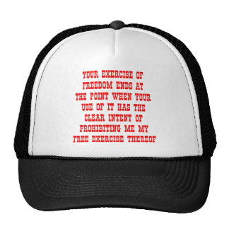 Your Exercise Of Freedom Ends At The Point Hats