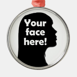 your-face-here-copy metal ornament