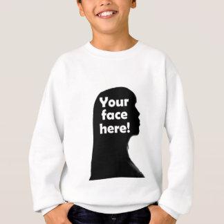 your-face-here-copy sweatshirt