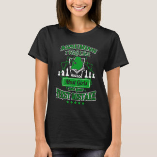 Your First Mistake - Hot Chess T-shirt