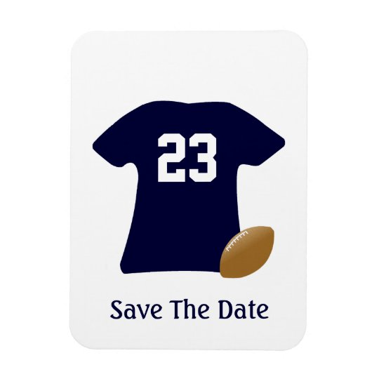 Your Football Shirt With Ball Save The Date Magnet
