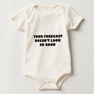 Your Forecast Doesn't Look So Good Baby Bodysuit