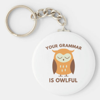 Your Grammar Is Owlful Key Ring