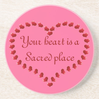 your heart is sacred coaster