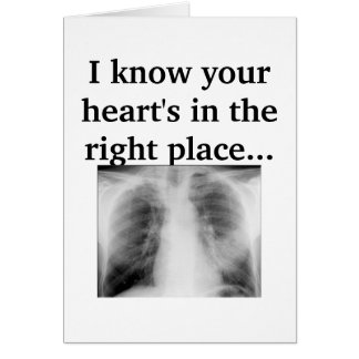 Your Heart's In The Right Place Card