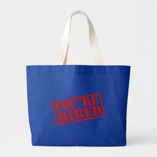 'Your Hired' Jumbo Tote