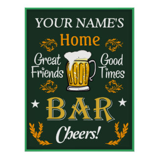 Your Home Bar Sign (Personalized) Poster