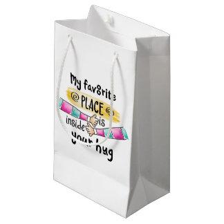 Your Hug My Favorite Place   Gift Bag