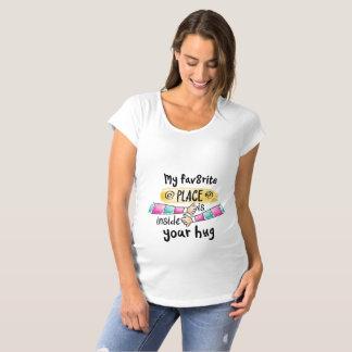 Your Hug My Favorite Place Maternity Shir Maternity T-Shirt