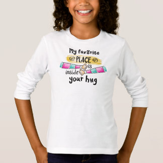 Your Hug My Favorite Place   Sleeve Shirt
