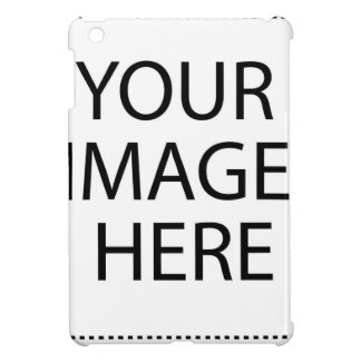 YOUR IMAGE HERE CUSTOMIZABLE PRODUCT MADE JUST FOR iPad MINI CASES