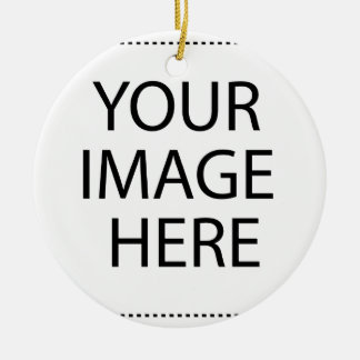 YOUR IMAGE HERE CUSTOMIZABLE PRODUCT MADE JUST FOR ROUND CERAMIC DECORATION
