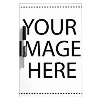 Your Image Here Dry Erase Boards