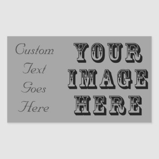 Your Image Here Rectangular Sticker