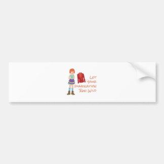 Your Imagination Bumper Sticker