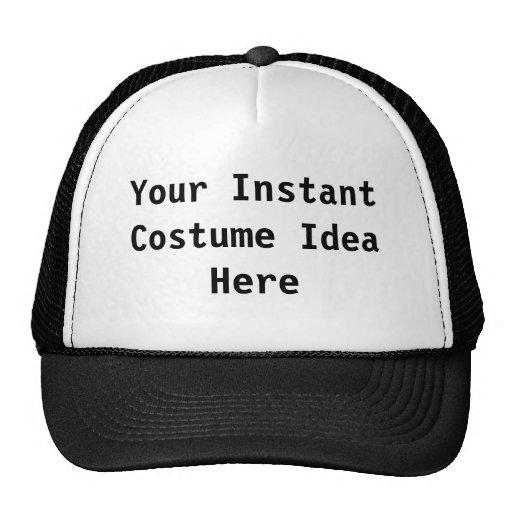 Your Instant Costume Idea Trucker Hat