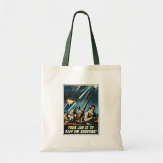 Your Job Is Keep 'Em Shooting! Canvas Bag