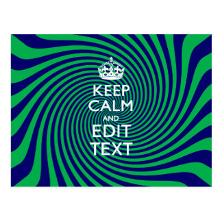 Your Keep Calm Text on a vibrant swirl graphic Postcard
