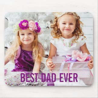 Your Kids Photo Best Dad Ever Mousepad