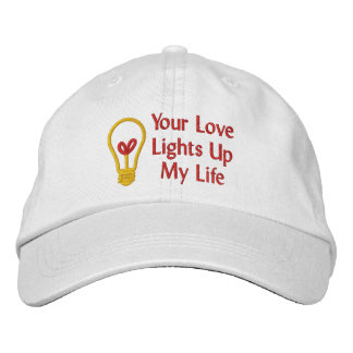 Your Love Lights Up My Life Embroidered Hats