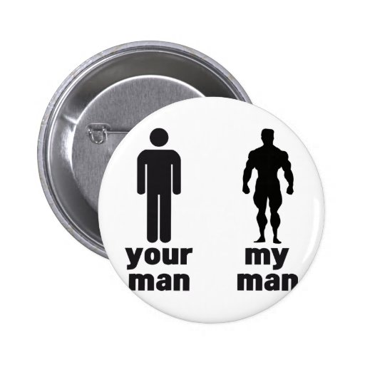 Your man vs my man pin