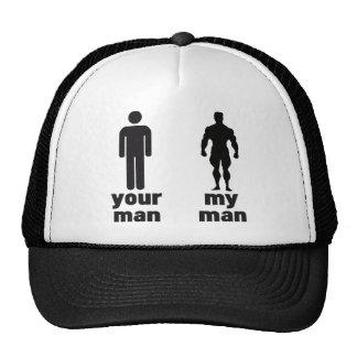 Your man vs my man cap