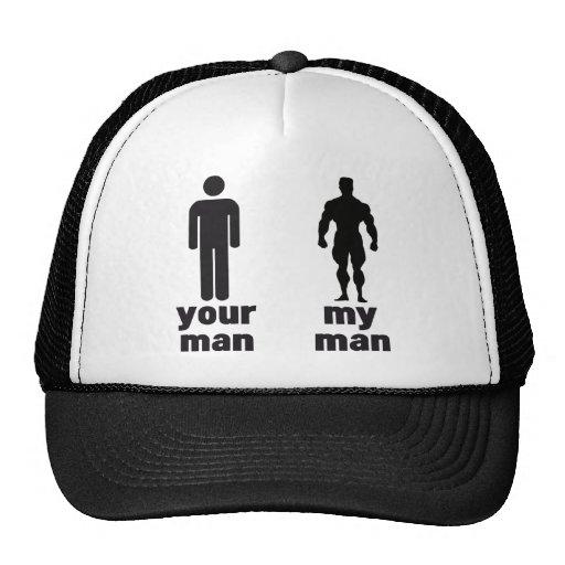 Your man vs my man hat